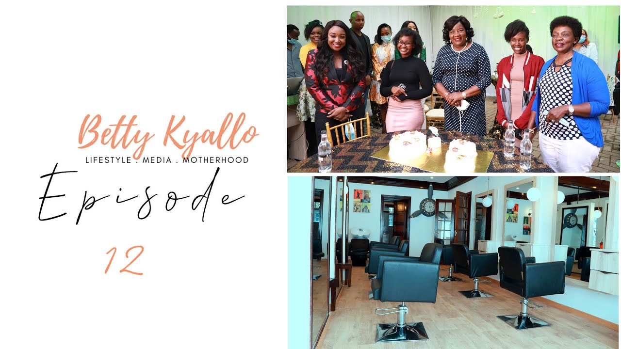 FLAIR BY BETTY, THE  LAUNCH|| VIRTUAL TOUR - #BettyKyalloLately EP 12