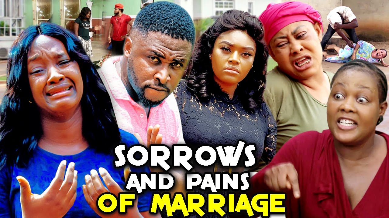 Download SORROWS & PAINS OF MARRIAGE SEASON 11&12 (Onny Michael/Luchy Donald) 2021 LATEST NIGERIAN MOVIE