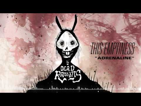 THE DEAD RABBITTS - Adrenaline (Official Stream)