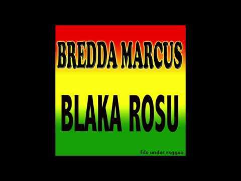 BREDDA MARCUS - Blaka rosu