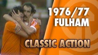 Classic Action: Blackpool 3-2 Fulham 1976/77