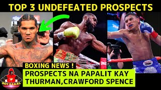 Top 3 UNDEFEATED Prospects Na PAPALIT Kay Crawford, Spence At Thurman