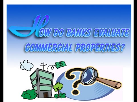 Evaluating Commercial Properties, Commercial  Mortgage Rates and Commercial Mortagage Calculator