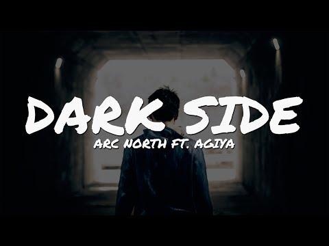 Arc North - Dark Side (feat. Agiya) // Lyrics Video