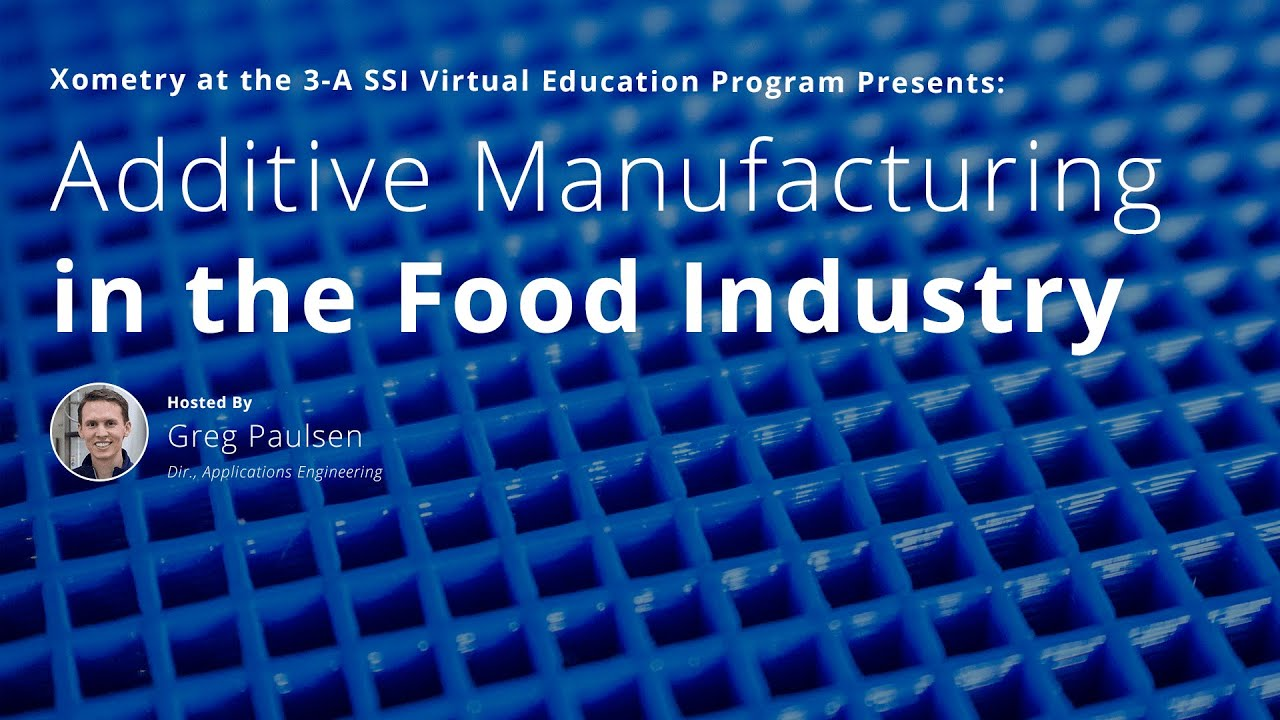 Additive Manufacturing in the Food Industry