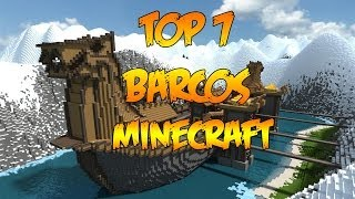 TOP 7 BARCOS MINECRAFT | Construcciones | Los barcos más épicos de Minecraft!!