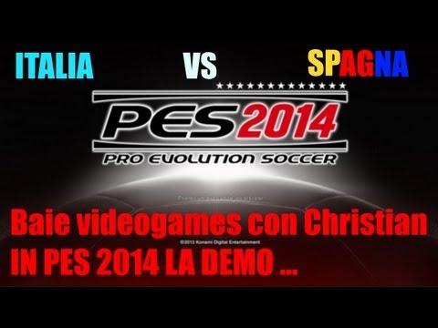 DEMO Pes 2014 Italia vs Spagna #baie videogames