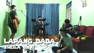Sheila On 7 ~ Lapang Dada ( Cover THE BHIGAF )