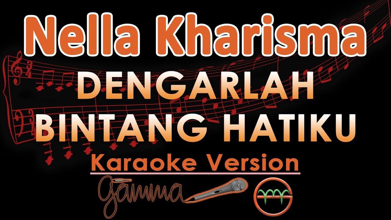 Nella Kharisma Dengarlah Bintang Hatiku Koplo Karaoke Lirik