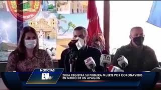 Zulia registra primer deceso por el brote en medio de apagón - Noticias EVTV 04/03/2020