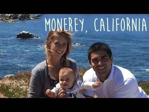 FAMILY VACATION TO MONTEREY, CALIFORNIA