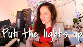 Put the lights up - Original Song x