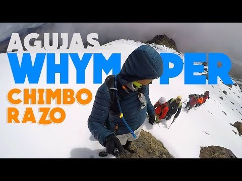 AVENTURA / AGUJAS DE WHYMPER / CHIMBORAZO / Andinista Activado!!