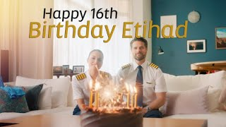 Happy 16th Birthday Etihad Airways