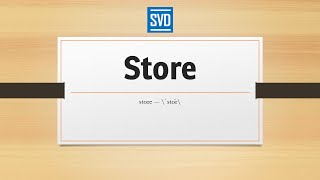 Store » Definition, Meaning, Pronunciation, Origin, Synonyms, Thesaurus, and Example Sentences