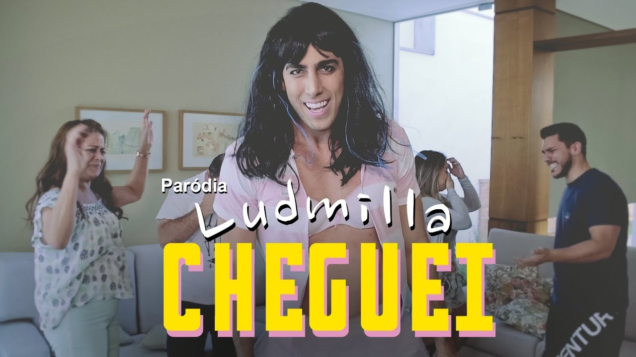 Paródia: Ludmilla - Cheguei