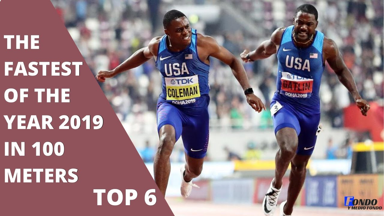 The fastest of the year 2019 in 100 meters [Christian Coleman 🚀 Noah Lyles]