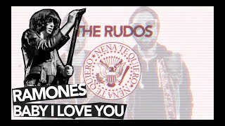 The Rudos - Nena te quiero (COVER RAMONES - BABY I LOVE YOU)