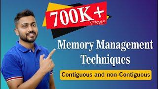 Memory management  Techniques | Contigious and non-Contigious | Operating System