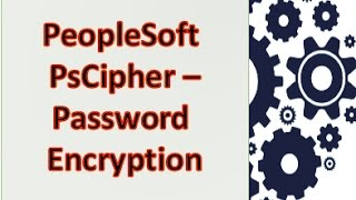 PsCipher - Password Encryption PeopleSoft Security Management