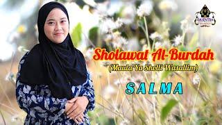 Sholawat Al-Burdah (Maula Ya Sholli Wasallim) Cover By SALMA