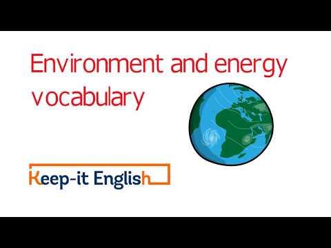 Environment and energy vocabulary English (advanced English lessons)