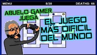 ABUELO GAMER JUEGA EL JUEGO MAS DIFÍCIL DEL MUNDO [THE WORLD´S HARDEST GAME]
