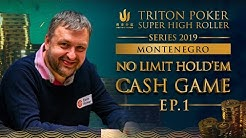 NLHE Cash Game Episode 1 - Triton Poker SHR Montenegro 2019
