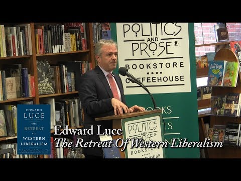 Edward Luce, The Retreat Of Western Liberalism