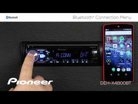 How To - DEH-X4800BT - Bluetooth Connection Menu