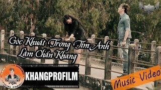 Góc Khuất Trong Tim Anh - Lâm Chấn Khang (Official)