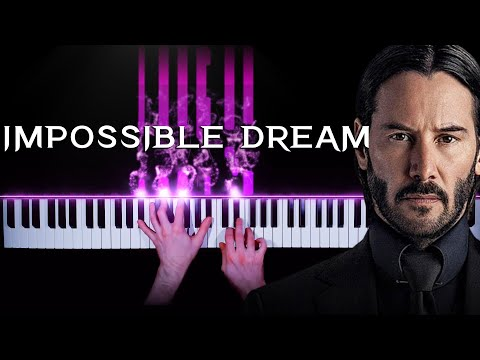 (OST John Wick: Chapter 3 - Parabellum) Andy Williams - The Impossible Dream (The Quest) piano cover