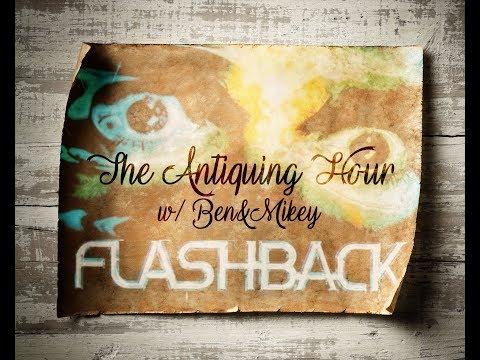 Flashback (1992) - The Antiquing Hour w/ Ben & Mikey