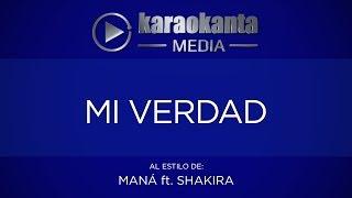 Karaokanta - Maná ft.Shakira  - Mi Verdad