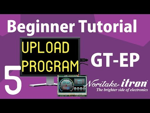 Noritake GT-EP Beginner Tutorial: Part 5 | Upload Program to GT-EP