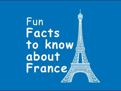 FUN FACTS TO KNOW ABOUT FRANCE - YouTube