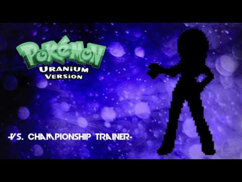 Pokémon Uranium - Battle! Vs. Championship Trainer