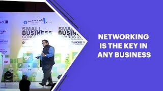 Networking is the key in any business