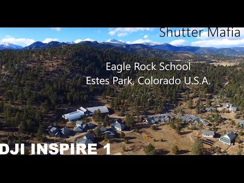 Eagle Rock School: Estes Park, Colorado (Drone Video!)