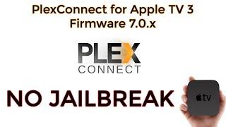 Apple TV 3 - Set up PlexConnect (NO JAILBREAK)