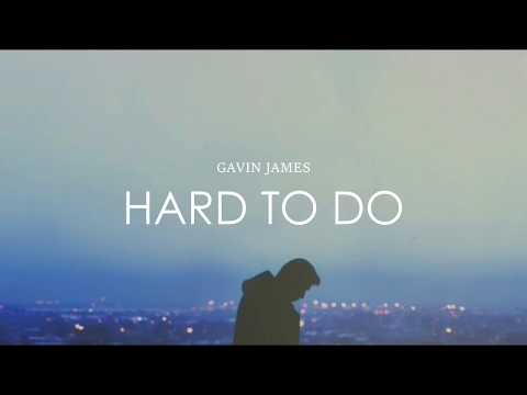 Gavin James //  Hard to do  // Sub Esp