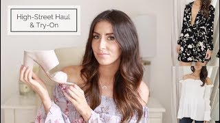 High Street Shopping Haul & Try On