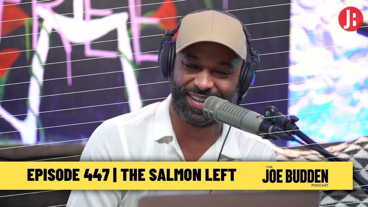 The Joe Budden Podcast Episode 447   The Salmon Left