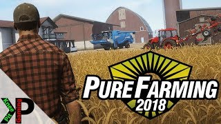 Pure Farming 2018 Gameplay #1 - Free Farming PC Sandbox Gameplay