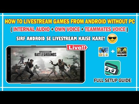 How To Livestream Games From Android With Internal Audio🔥 Full Setup Guide | No PC
