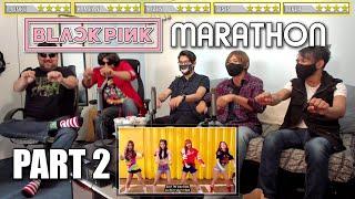 BLACKPINK Reaction [ Marathon ] - Part 2