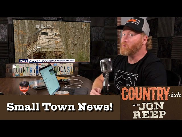 Doomsday Preppers in West Virginia in Small Town News - Country-ish with Jon Reep (from Ep. 29)