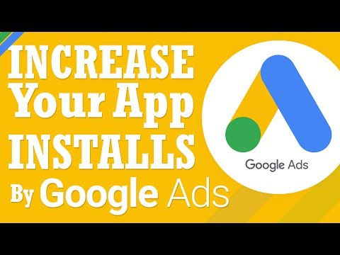 Create App Install Campaign  | Increase Your App Downloads  | Part 1