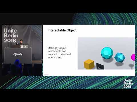 Unite Berlin 2018 - Open-source Building Blocks For Windows Mixed Reality Experiences