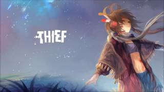 Nightcore- Thief